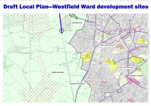 Local Plan - developments affecting Westfield Ward click to enlarge