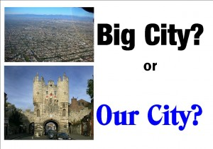 Big City or Our City