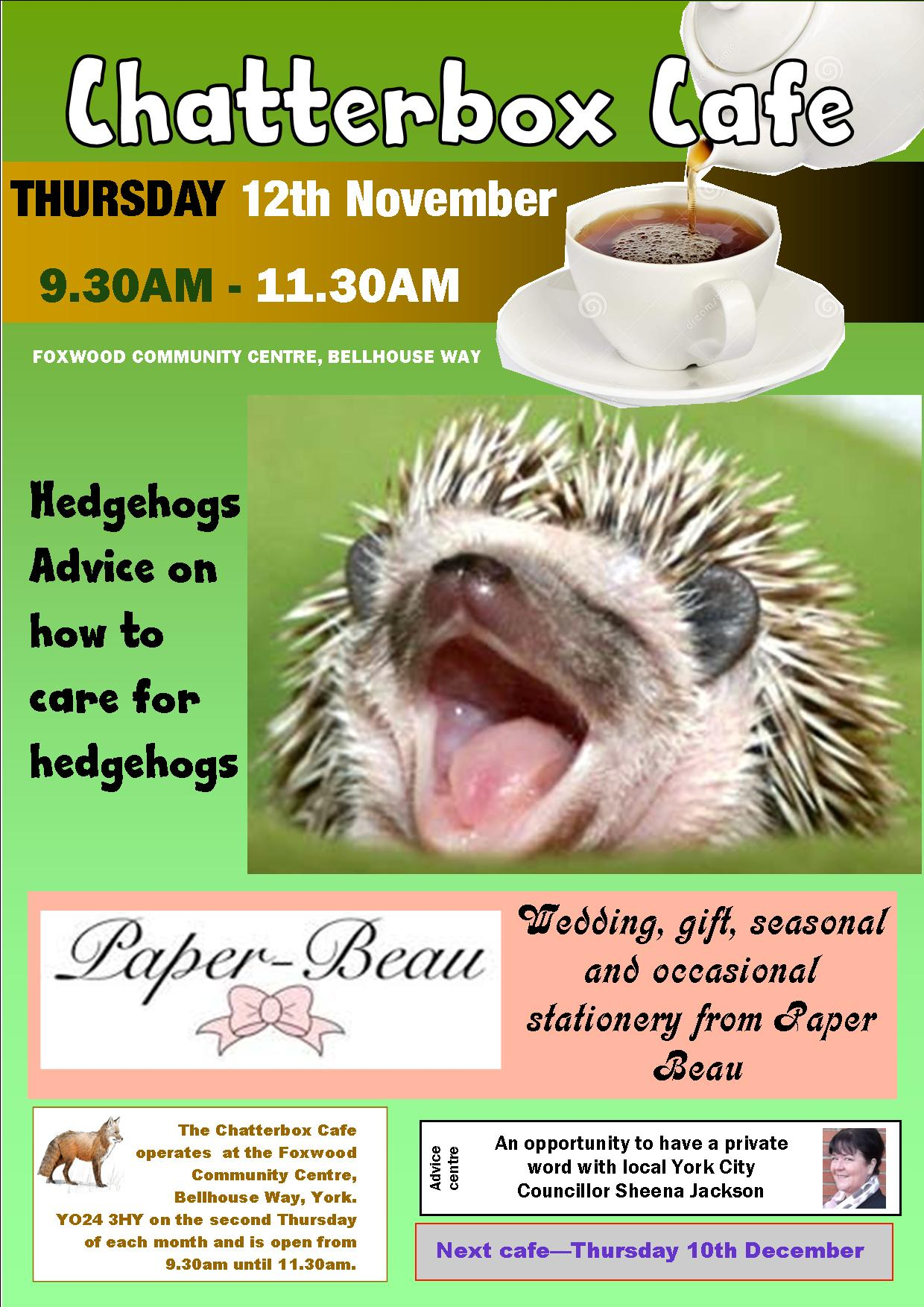 Hedgehogs next month