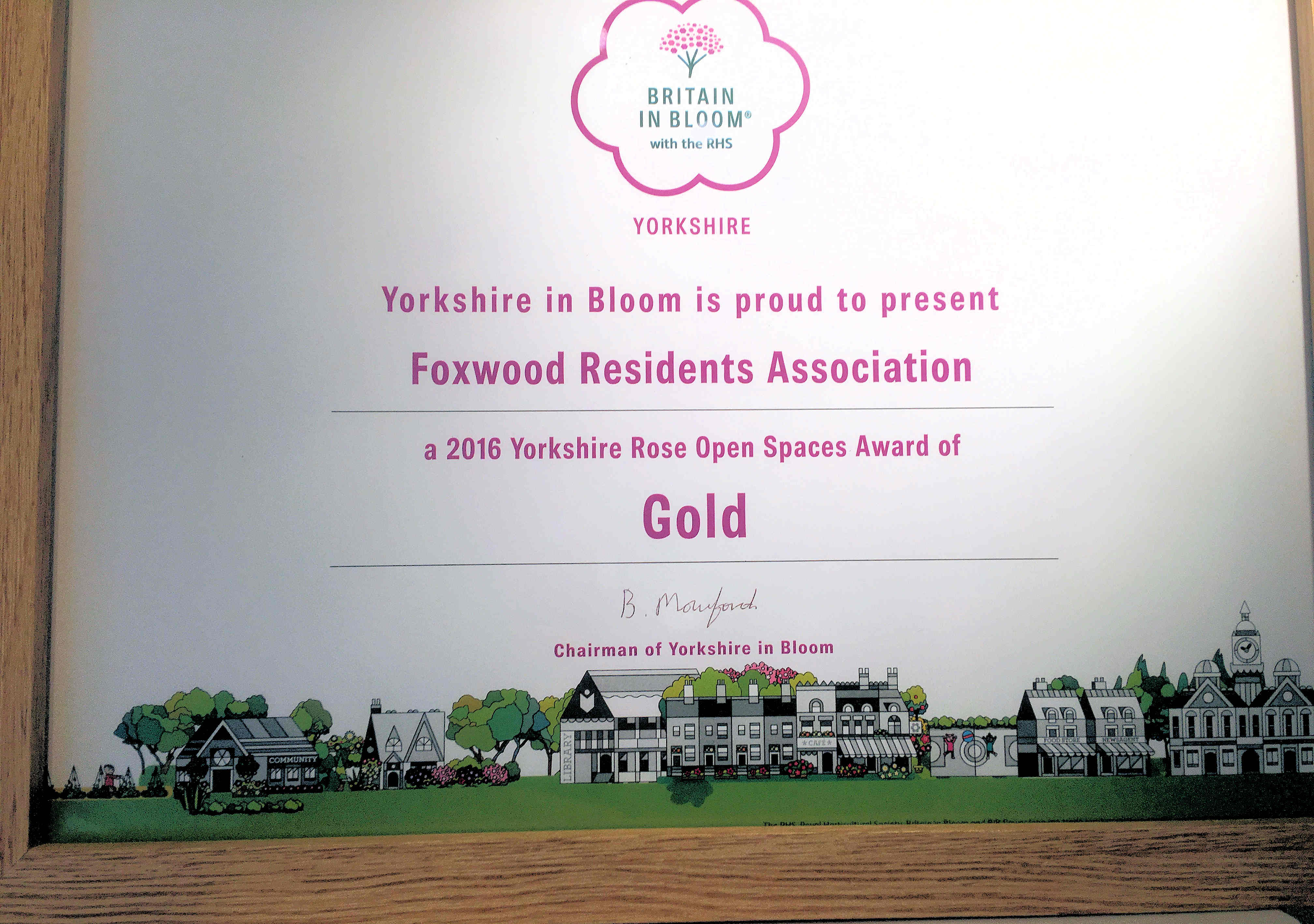 Foxwood Residents Association won a gold award at this years Yorkshire in Bloom contest. They outperfromed many institutions who had been able to employ the services of professionals.